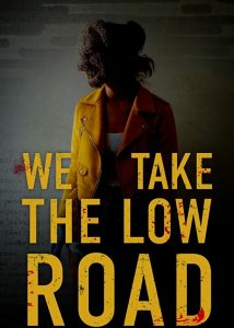 We Take the Low Road Legendado gratis BluRay